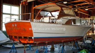 Considerations When Restoring A Boat