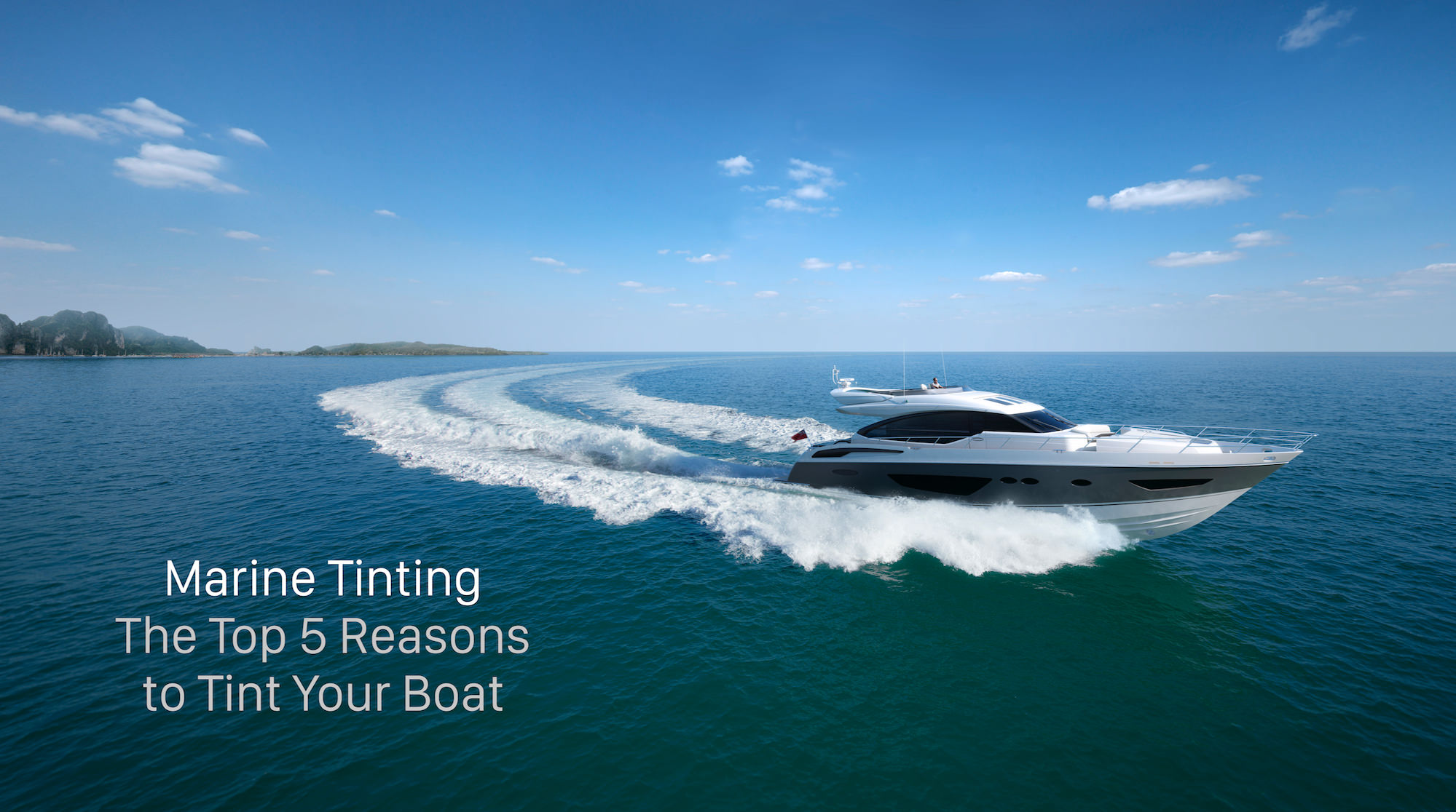 Platinum Top 5 reasons to tint your boat
